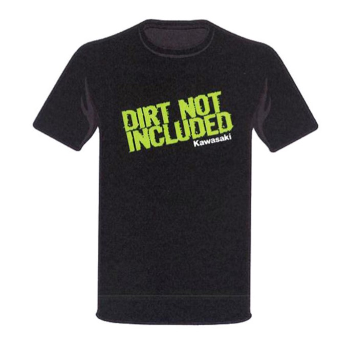 T-SHIRT DIRT NOT INCLUDED